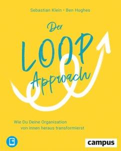 Der Loop-Approach - Klein, Sebastian;Hughes, Ben