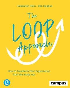 The Loop Approach - Klein, Sebastian