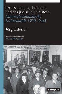 »Ausschaltung der Juden und des jüdischen Geistes« - Osterloh, Jörg