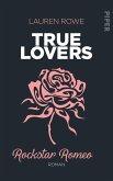 Rockstar Romeo / True Lovers Bd.5