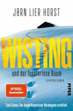 Wisting und der fensterlose Raum / William Wisting Bd.2 - Horst, Jørn Lier