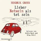 Lieber Rotwein als tot sein, 6 Audio-CDs