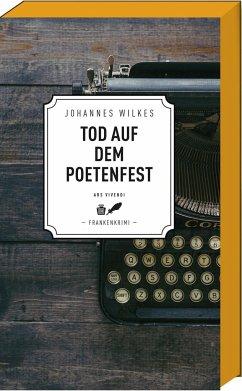 Tod auf dem Poetenfest - Wilkes, Johannes