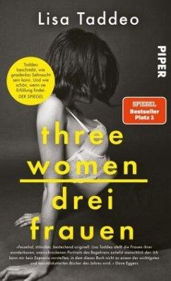 Three Women - Drei Frauen - Taddeo, Lisa