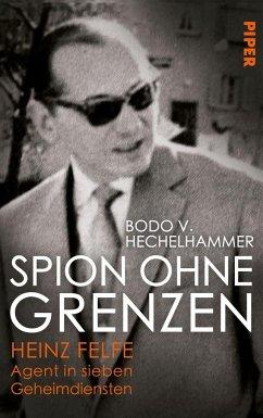 Spion ohne Grenzen - Hechelhammer, Bodo V.