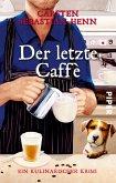 Der letzte Caffè / Professor Bietigheim Bd.6