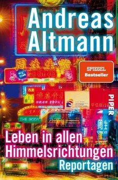 Leben in allen Himmelsrichtungen - Altmann, Andreas