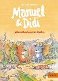Mäuseabenteuer im Herbst / Manuel & Didi Bd.3