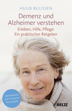 Demenz und Alzheimer verstehen - Buijssen, Huub