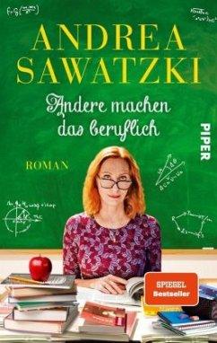 Andere machen das beruflich - Sawatzki, Andrea