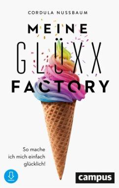 Meine Glüxx-Factory - Nussbaum, Cordula