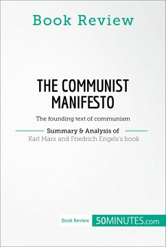 Book Review: The Communist Manifesto by Karl Marx and Friedrich Engels (eBook, ePUB) - 50minutes