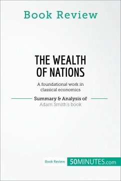 Book Review: The Wealth of Nations by Adam Smith (eBook, ePUB) - 50minutes