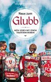 Naus zum Glubb (eBook, ePUB)