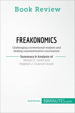 Book Review: Freakonomics by Steven D. Levitt and Stephen J. Dubner (eBook, ePUB) - 50minutes