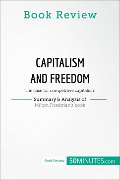 Book Review: Capitalism and Freedom by Milton Friedman (eBook, ePUB) - 50minutes