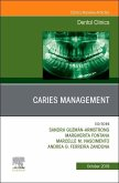 Caries Management, an Issue of Dental Clinics of North America, Volume 63-4