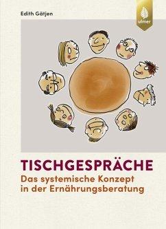 Tischgespräche (eBook, PDF) - Gätjen, Edith