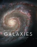 Galaxies: Birth and Destiny of Our Universe