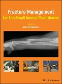 Fracture Management for the Small Animal Practitioner (eBook, PDF)
