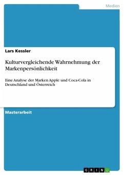 Kulturvergleichende Wahrnehmung der Markenpersönlichkeit (eBook, PDF)