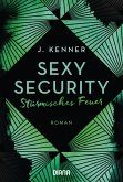 Stürmisches Feuer / Sexy Security Bd.3 (eBook, ePUB)