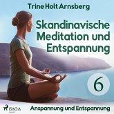 Skandinavische Meditation und Entspannung, # 6: Anspannung und Entspannung (Ungekürzt) (MP3-Download)