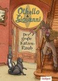 Othello & Giovanni - Der große Katzen-Raub (eBook, ePUB)