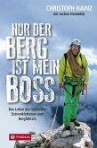 Nur der Berg ist mein Boss (eBook, ePUB)