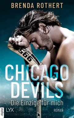 Die Einzige fur mich / Chicago Devils Bd.1