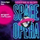 Space Opera (Ungekürzte Lesung) (MP3-Download)