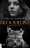 Blood Destiny - Bloodlust (eBook, ePUB)