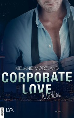 Maddox / Corporate Love Bd.3 (eBook, ePUB) - Moreland, Melanie