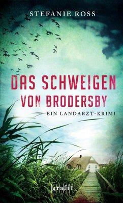 Das Schweigen von Brodersby / Landarzt-Krimi Bd.1 (Mängelexemplar) - Ross, Stefanie