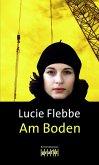 Am Boden / Lila Ziegler Bd.8 (Mängelexemplar)