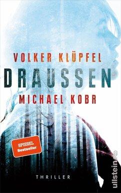 DRAUSSEN (eBook, ePUB) - Kobr, Michael; Klüpfel, Volker