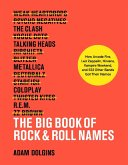 The Big Book of Rock & Roll Names (eBook, ePUB)
