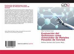 Evaluación del Quitosano como removedor de Metales Pesados de lixiviad