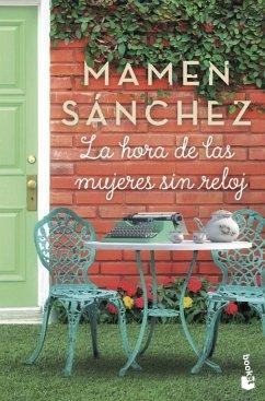 La hora de las mujeres sin reloj - Sanchez, Mamen