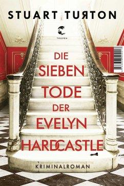 Die sieben Tode der Evelyn Hardcastle - Turton, Stuart