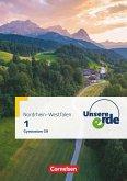 Unsere Erde Band 1 - Gymnasium Nordrhein-Westfalen - Schülerbuch - Neubearbeitung zum G9