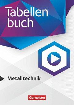 Tabellenbücher Metalltechnik - Fachbuch - Bongers, Markus; Döringer, Hans-Dieter; Kirschberg, Uwe; Klute, Stephan; Rund, Wolfgang