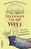 In 80 Stationen um die Welt