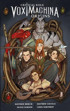 Critcal Role 1: Vox Machina Origins - Mercer, Matthew; Colville, Matthew