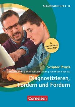 Diagnostizieren, Fordern und Fördern (6., überarbeitete Auflage) - Greving, Johannes;Linser, Hans-Jürgen;Paradies, Liane