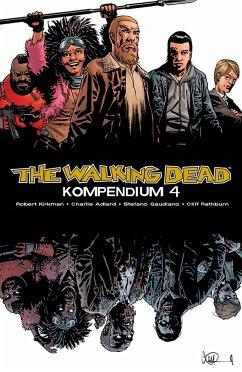 The Walking Dead - Kompendium 4 - Kirkman, Robert