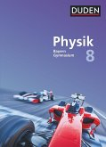 Duden Physik 8. Jahrgangsstufe - Gymnasium Bayern - Schülerbuch