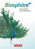 Biosphäre Sekundarstufe II Kursstufe - Schülerbuch - 2.0 - Baden-Württemberg