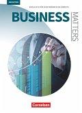 Matters Wirtschaft - Business Matters B1/B2 - Englisch für kaufmännische Berufe - Schülerbuch
