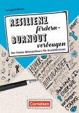 Resilienz fördern - Burnout vorbeugen
